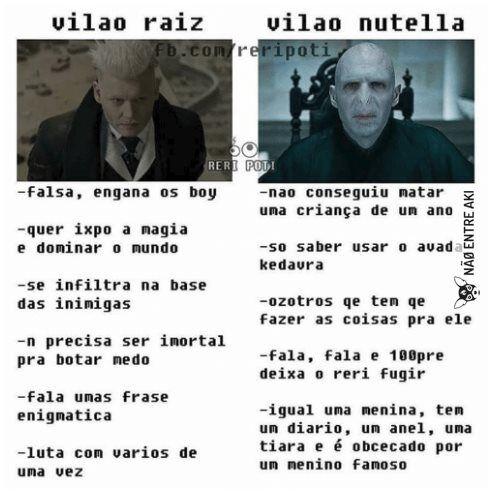 Vilão Raiz x Vilão Nutella